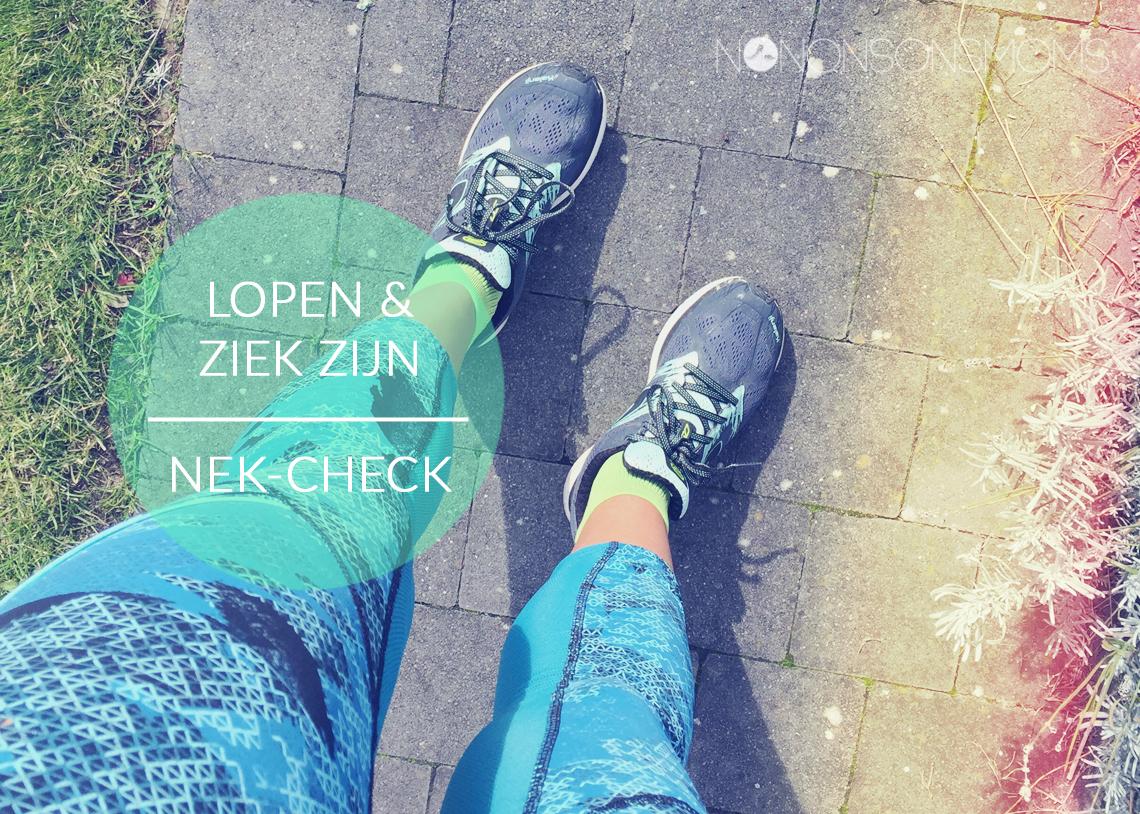 nek-check, lopen, hardlopen, sporten en ziek zijn