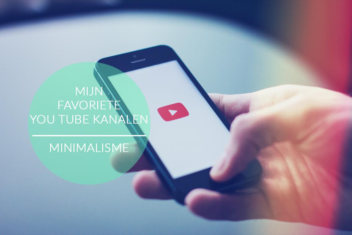 favoriete youtube kanalen rond minimalisme
