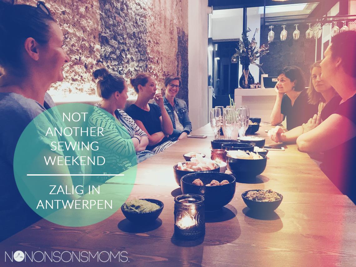 Zalig in Antwerpen - Not another sewing weekend